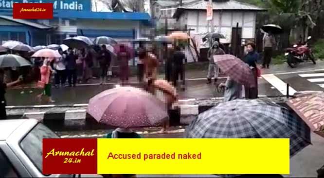 अरुणाचल: नाबालिग के साथ गैंग रेप, आरोपियों को वस्त्रहीन कर बीच सड़क में पिटाई