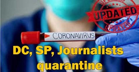 असम: मोरीगांव के DC, SP और कुछ पत्रकार हुए क्वारंटीन quarantine
